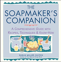 the Soapmakers Companion, soap recipes